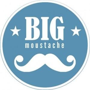 BIG MOUSTACHE La Scotchante