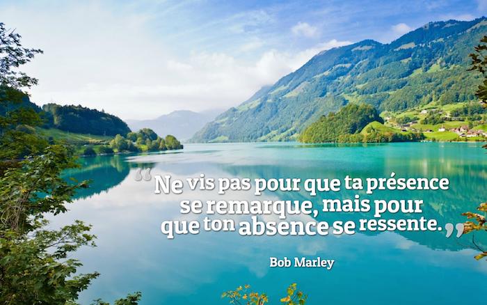 belle phrase, photo de la nature, image de bureau, paysage lac et montagne, citation Bob Marley
