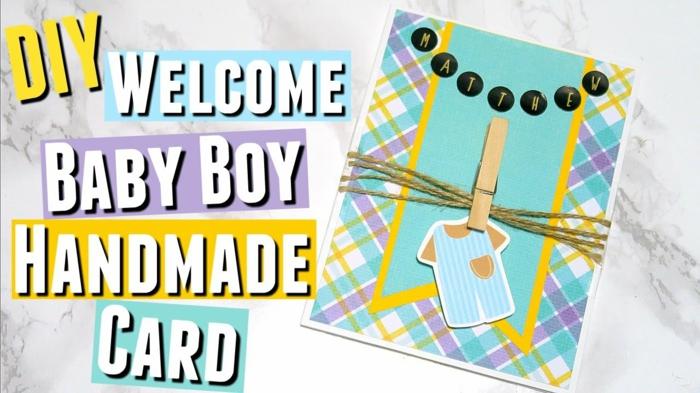 faire une carte personnalisée, carte fait main pour saluer un garçon venu au monde