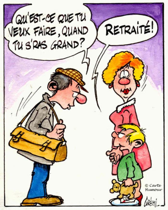 depart retraite, départ à la retraite, lettre depart retraite, carte humoristique, le grand désir d'un petit est de devenir retraité quand il sera grand