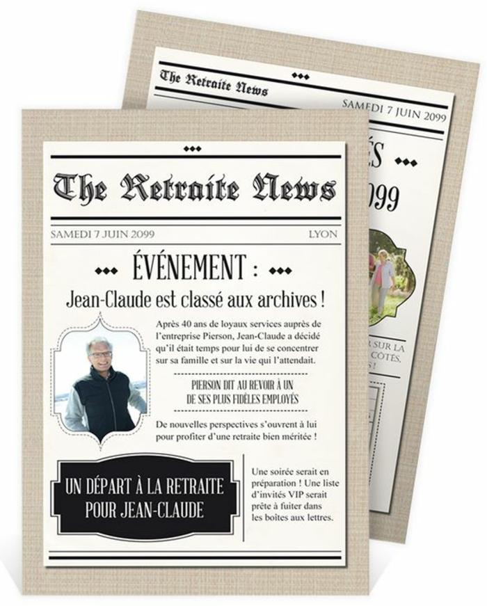 carte de retraite, Jean-Claude est classé aux archives, un départ à la retraite pour Jean-Claude, le grand événement. façon journal populaire