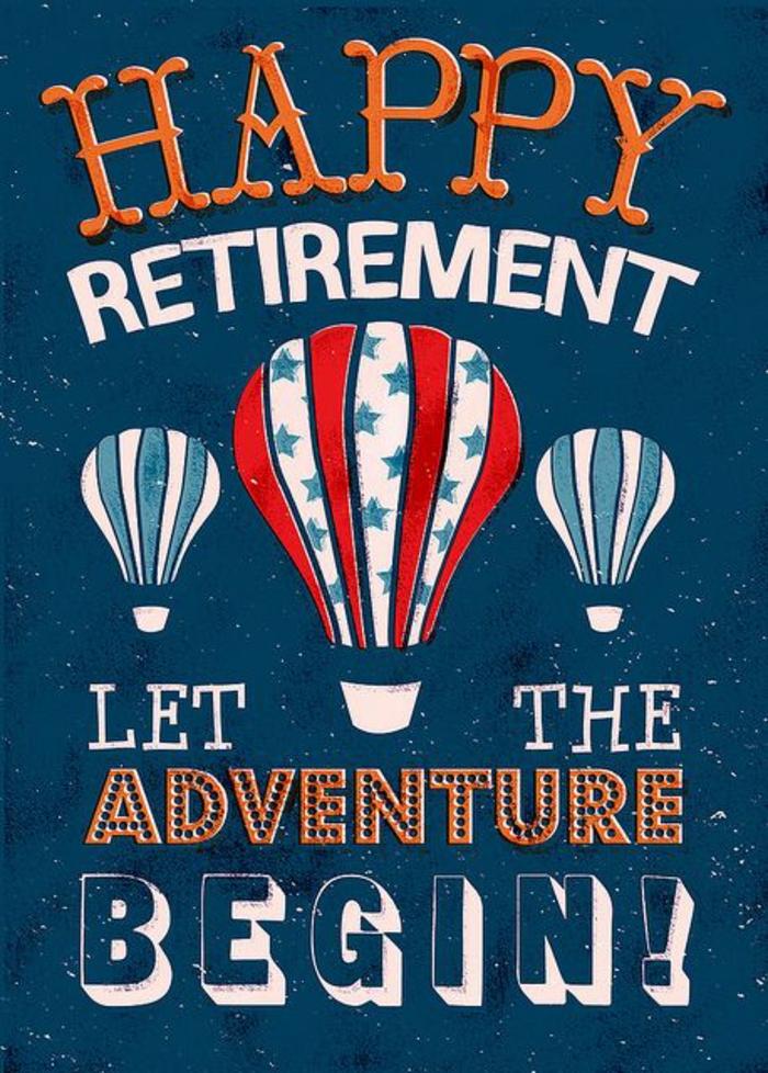 bonne retraite avec des montgolfières qui s'élèvent dans le ciel, la liberté absolue, que la nouvelle aventure commence maintenant, des vœux pour une heureuse retraite