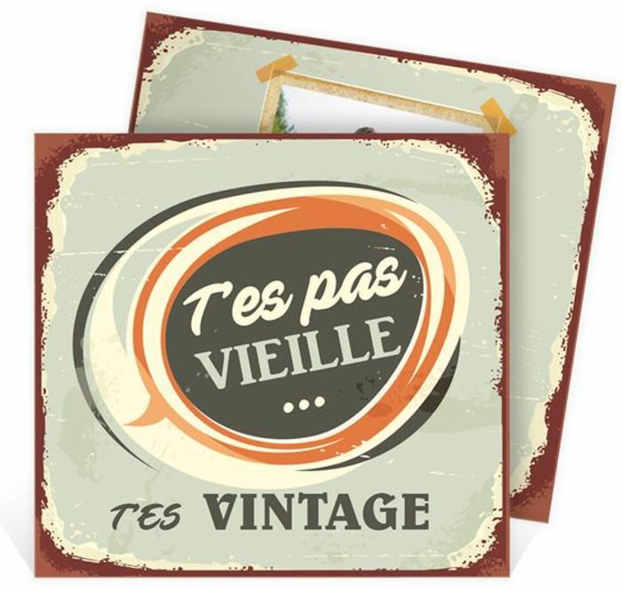 carte de retraite, depart retraite, avec message humoristique T'es pas vieille, t'es vintage, message depart retraite, cartes de petite taille