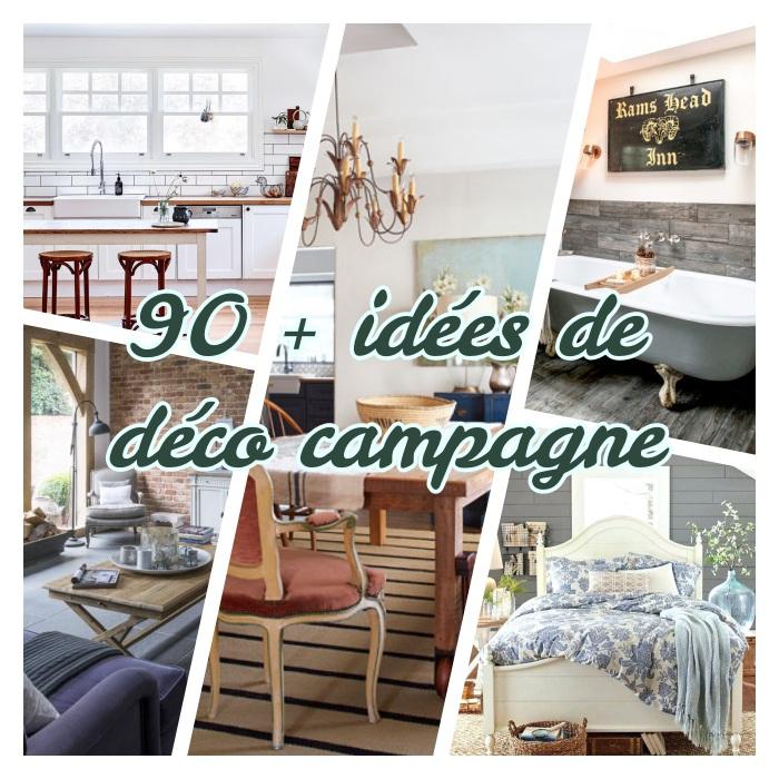 1001 Idées Sublimes Pour Accueillir La Déco Campagne