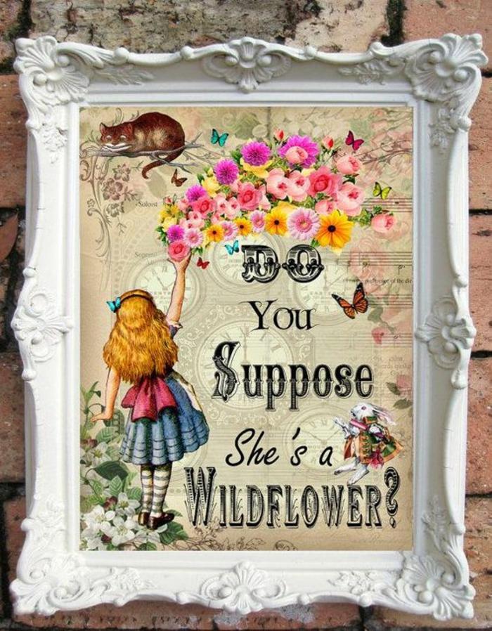 tableau avec cadre blanc en style baroque, tableau dessin avec Alice au pays des merveilles et message - Est-ce que vous supposez qu'elle est une fleur sauvage? cadeau baby shower pour le mur
