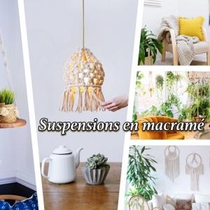 127 techniques et idées pour réaliser une suspension macramé