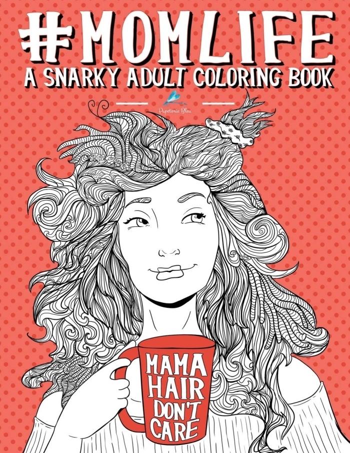 cadeau anniversaire maman, modèle de livre à colorer pour mère, idée cadeau anti-stress pour femme, pages à colorer avec illustration mère