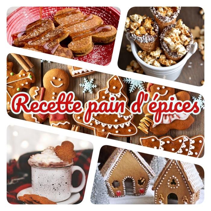 quelle recette pain d épices gourmande, chocolat chaud maison, pop corn, sablés e noel, crêpes fait maison ou maison en pain d épices