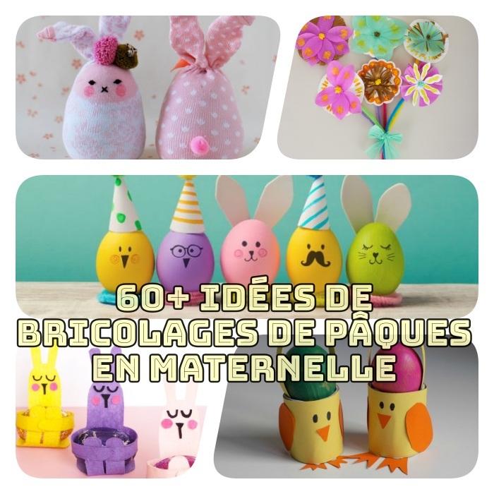 exemples de bricolage paques maternelle, oeufs de paques, panier lapin, lapin chaussette, fleurs de papier