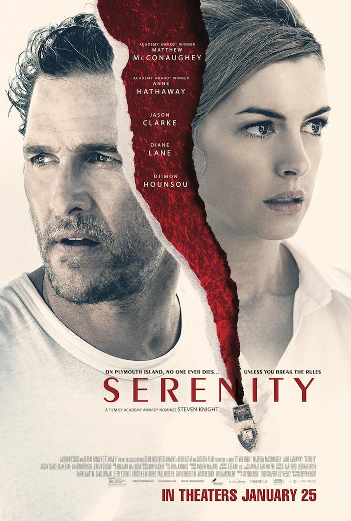 affiche du film serenity de steve knight avec Matthew McConaughey et Anne Hathaway qui connait un véritable flop