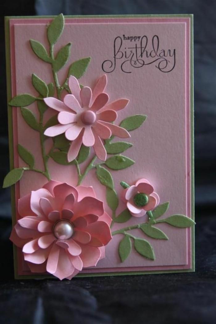 jolie carte anniversaire femme rose et vert à motifs floraux en 3d avec message tamponné, carte de voeux fleurie à faire soi mêmme
