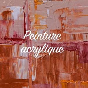 Techniques et inspirations pour débuter la peinture acrylique