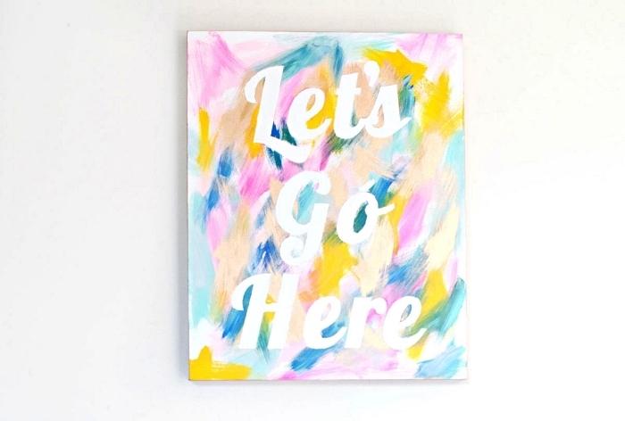 tableau acrylique moderne avec typographie inspirante, déco murale de tableau abstrait à faire soi même