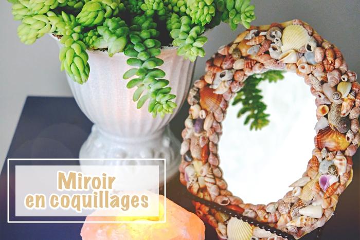 comment faire un cadre miroir originale, idée projet créatif avec coquillage, modèle miroir avec coquillages