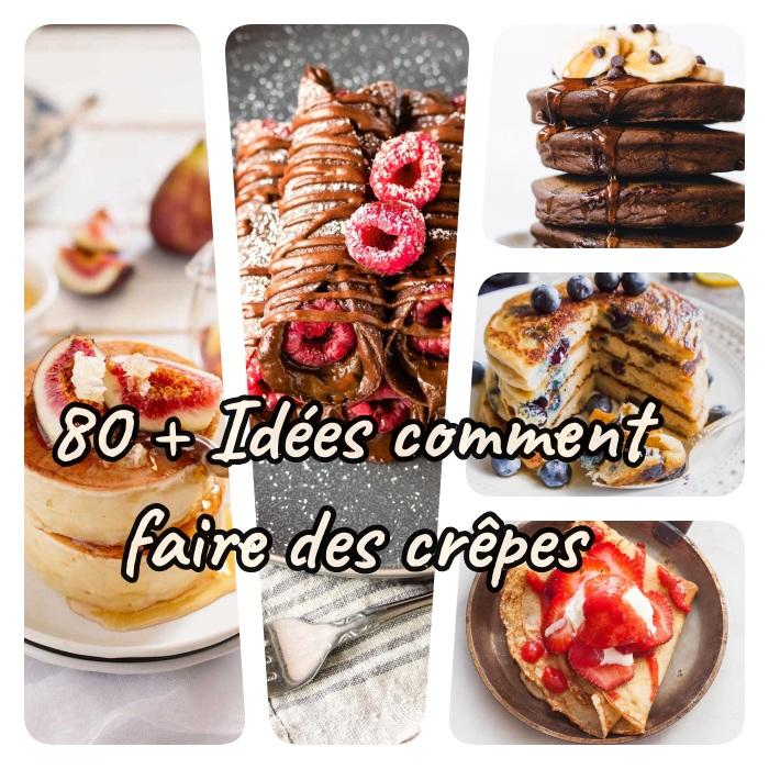 comment faire des crepes a la maison plus de 80 recettes et idées pour faire des crepes, pancakes avec et sans gluten, à la japonaise