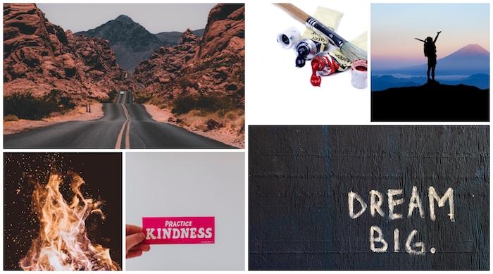 Avoir des grands rêves, être tendre avec les autres, créer un tableau, idée citations de motivation et photos pele mele