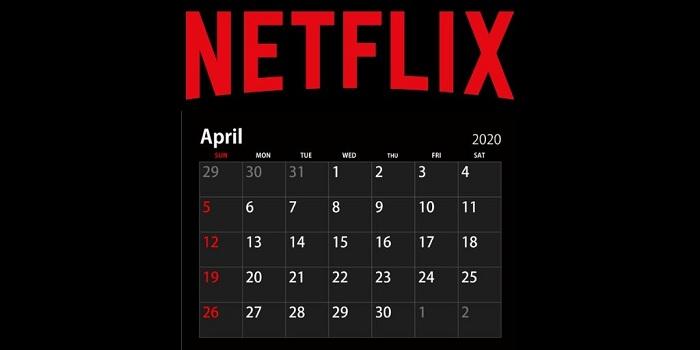 voici la liste des nouveautés à venir dans le calatogue Netflix avril 2020