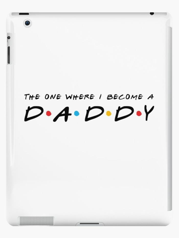 Episode de Friends celui dans le quelle je deviens papa bricolage fête des pères facile, cadeau fête des pères fait par bébé